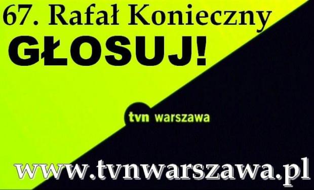 TVN WARSZAWA - do 15 maja 2009 głosuj na numer 67.! #TVNWarszawa #głosowanie #WkręćSięDoTelewizji #RafałKonieczny #RoweryWStolicy #RowerWWarszawie