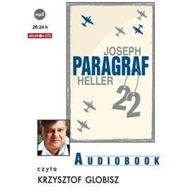 Heller Joseph - Paragraf 22 [czyta Krzysztof Globisz]