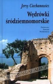 Ciechanowicz Jerzy - Wedrowki srodziemnomorskie [Audiobook Pl]