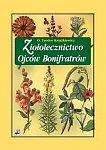 Ksiazkiewicz Teodor - Ziololecznictwo ojcow Bonifratrow